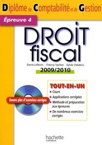 Denis Lefèvre et Thierry Vachet - Droit fiscal - Diplôme de comptabilité et de gestion, épreuve 4. 1 Cédérom