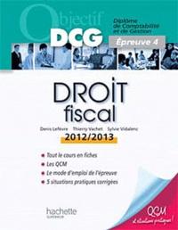 Denis Lefèvre et Thierry Vachet - Droit fiscal - Epreuve 4.