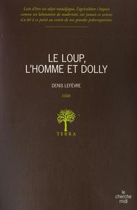 Le loup, lhomme et Dolly.pdf