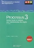 Denis Lefèvre et Thierry Vachet - Processus 3 BTS CGO - Gestion fiscale et relations avec l'administration des impôts (1re partie).