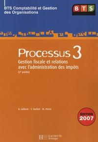 Denis Lefèvre et Thierry Vachet - Processus 3 BTS Comptabilité et Gestion des Organisations - Gestion fiscale et relations avec l'administration des impôts (2e partie).