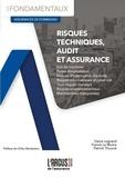 Denis Legrand et Franck Le Moine - Risques techniques, audit et assurance.
