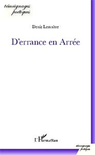Denis Lemaître - D'errance en Arrée.