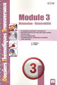 Module 3- Maturation-Vulnérabilité - Denis Lemesle | Showmesound.org