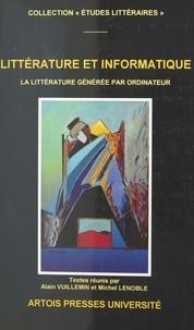 Denis Lenoble et  Vuillemin - Littérature et informatique - La littérature générée par ordinateur.