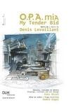 Denis Levaillant - O.P.A. mia - My Tender Bid.