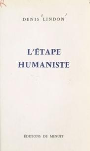 Denis Lindon - L'étape humaniste.