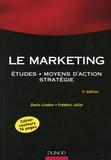 Denis Lindon et Frédéric Jallat - Le Marketing - Etudes, moyens d'action, stratégie.