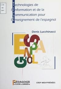 Denis Lucchinacci et Vida Zabraniecki - Technologies de l'information et de la communication pour l'enseignement de l'espagnol.