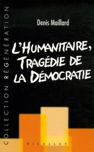 Lhumanitaire : tragédie de la démocratie.pdf