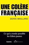 Denis Maillard - Une colère française.