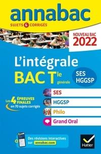 Denis Martin et Christophe Clavel - L'intégrale Bac SES - HGGSP - Philo - Grand Oral Tle générale - Sujets & corrigés.