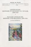 Denis Matringe - Littérature, histoire et religion au Panjab, 1890-1950.