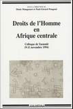 Denis Maugenest et Paul-Gérard Pougoué - Droits de l'Homme en Afrique centrale - Colloque régional de Yaoundé (9-11 novembre 1994).