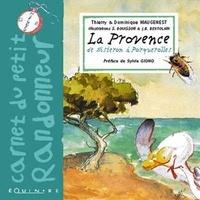 Denis Maugenest - La Provence de Sisteron à Porquerolles.