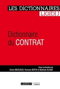Denis Mazeaud et Romain Boffa - Dictionnaire du contrat.
