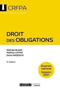 Denis Mazeaud et Nathalie Blanc - Droit des obligations.