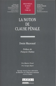 Denis Mazeaud - La notion de clause pénale.