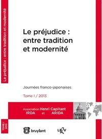 Denis Mazeaud et Mustapha Mekki - Le préjudice : entre tradition et modernité.