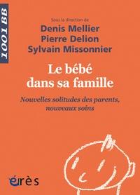 Le bébé dans sa famille - Nouvelles solitudes des parents, nouveaux soins.pdf
