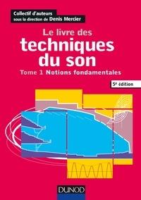 Le livre des techniques du son - Tome 1, Notions fondamentales.pdf