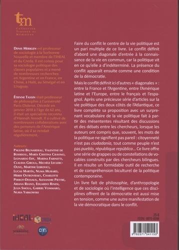 La diagonale des conflits. Expériences de la démocratie en Argentine et en France