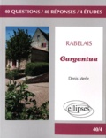 Denis Merle - Gargantua - Rabelais.