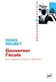 Denis Meuret - Gouverner l'école - Une comparaison France/Etats_Unis.