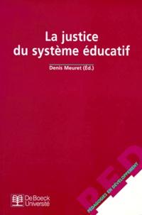 Denis Meuret - La justice du système éducatif.