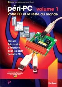 Péri-PC - Tome 1, Votre PC et le reste du monde.pdf