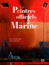 Denis-Michel Boëll - Les peintres officiels de la Marine.