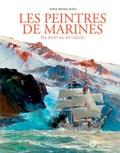 Denis-Michel Boëll - Peintres de marines - Du XVIIe au XXe siècle.