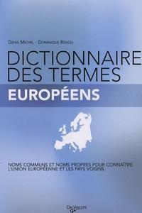 Denis Michel et Dominique Renou - Dictionnaire des termes européens.