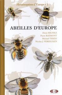 Denis Michez et Pierre Rasmont - Hyménoptères d'Europe - Volume 1, Abeilles d'Europe.