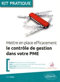 Mettre en place efficacement le contrôle de gestion d'une PME - Denis Molho |