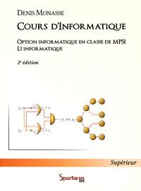 Denis Monasse - Cours d'informatique - Option informatique en classe de MPSI L1 d'informatique.