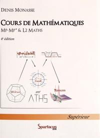 Denis Monasse - Cours de mathématiques MP-MP* & L2- Maths-Info.