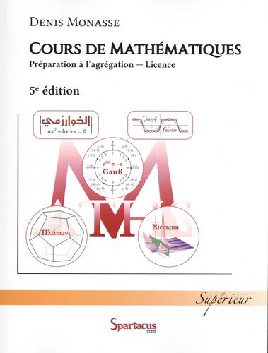Denis Monasse - Cours de mathématiques - Préparation à l'agrégation - Licence.