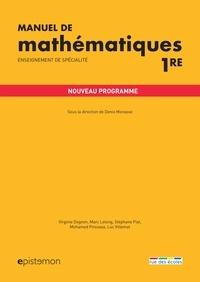 Denis Monasse - Manuel de mathématiques 1re - Enseignement de spécialité.