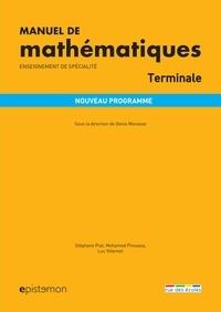 Denis Monasse - Manuel de mathématiques spécialité Tle.