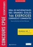 Denis Monasse et Guy Alarcon - Oral de mathématiques des grandes écoles, 166 exercices corrigés et commentés - Analyse volume 1, Suites et séries numériques.