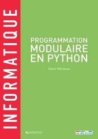Denis Monasse - Programmation modulaire en Python.