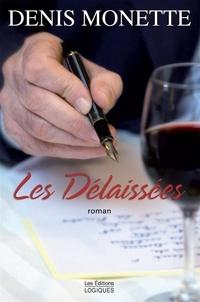 Denis Monette - Les Délaissées.