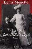 Denis Monette - M. et Mme Jean-Baptiste Rouet.