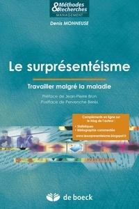 Jean-Pierre Brun - Le surprésentéisme - Travailler malgré la maladie.