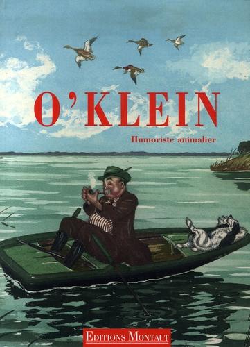 Denis Montaud - O'Klein - Humoriste animalier.