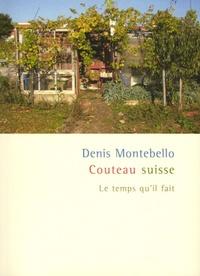 Denis Montebello - Couteau suisse.
