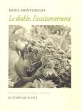 Denis Montebello - Le diable, l'assaisonnement.