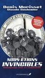 Denis Morisset et Claude Coulombe - Nous étions invincibles (Nouvelle édition revue et augmentée).