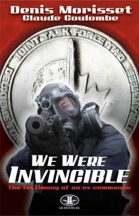 Denis Morisset et Claude Coulombe - We were invincible.